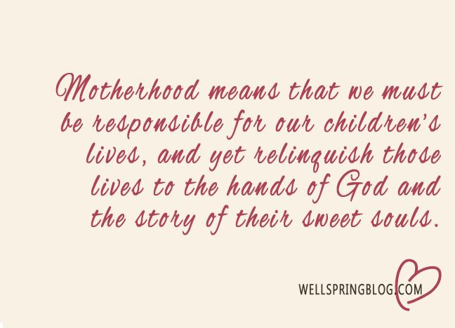 Motherhood Relinquish Quote