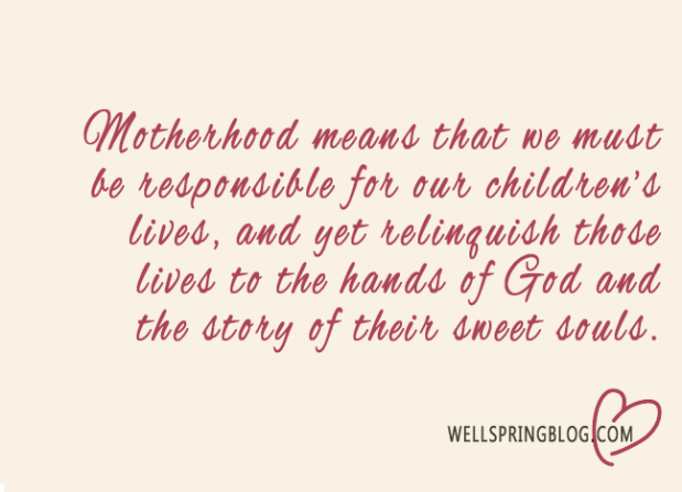 Motherhood Relinquish Quote